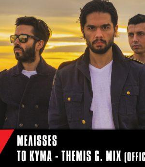 Melisses – Το Κύμα (Themis G. Mix)
