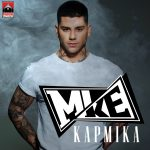 Mike – Καρμικά