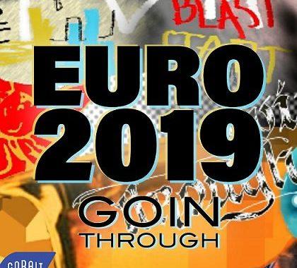 Goin' Through – Εuro 2019