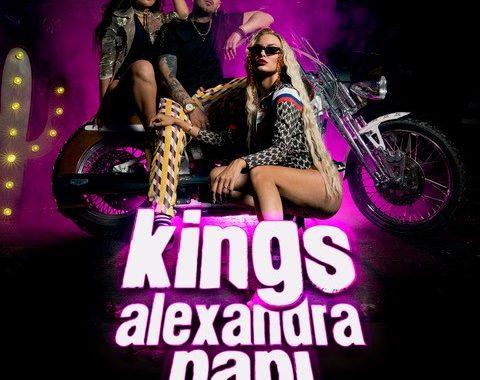 Kings & Alexandra – Papi