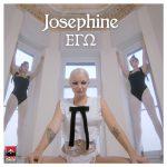 Josephine – Εγώ