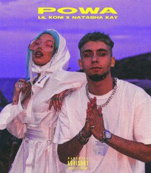 Lil Koni x Natasha Kay – Powa